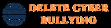 Delete Cyber Bulling